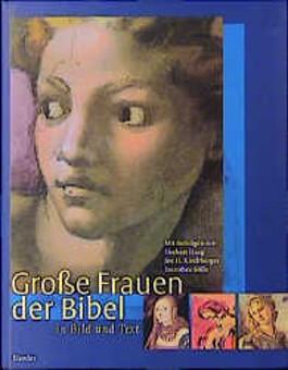 Große Frauen der Bibel in Bild und Text, Auswahl-Sonderausgabe