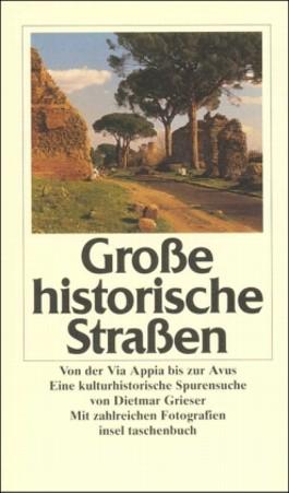 Große historische Straßen