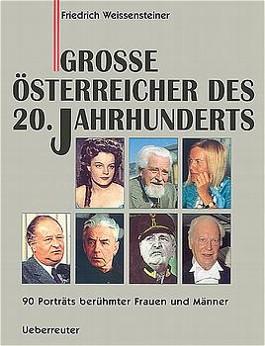 Grosse Österreicher des 20. Jahrhunderts