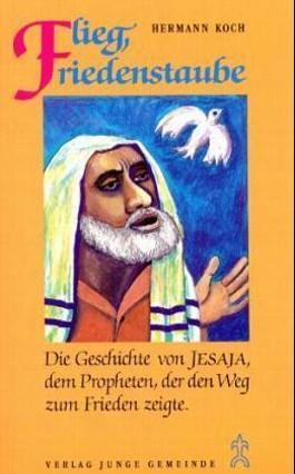Grosse Prophetengestalten / Flieg, Friedenstaube