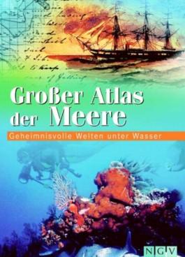 Grosser Atlas der Meere