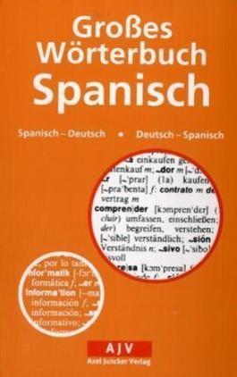 Großes Wörterbuch Spanisch