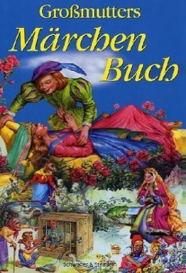 Großmutters Märchenbuch