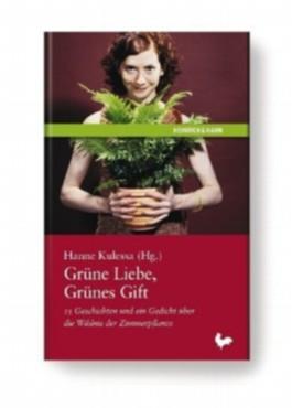 Grüne Liebe, Grünes Gift