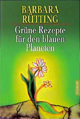 Grüne Rezepte für den blauen Planeten