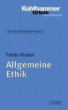 Grundkurs Philosophie / Allgemeine Ethik