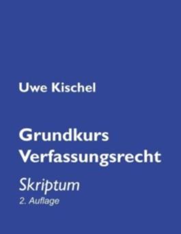 Grundkurs Verfassungsrecht