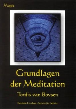 Grundlagen der Meditation