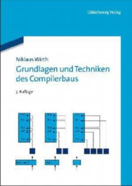 Grundlagen und Techniken des Compilerbaus