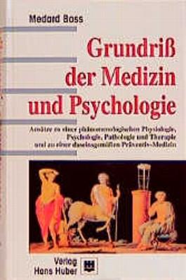 Grundriss der Medizin und Psychologie