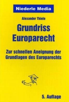 Grundriss Europarecht
