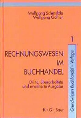 Grundwissen Buchhandel, Verlage, Bd.1, Rechnungswesen im Buchhandel