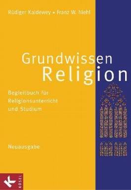 Grundwissen Religion - Neuausgabe