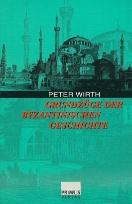 Grundzüge der byzantinischen Geschichte