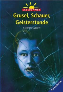 Grusel, Schauer, Geisterstunde