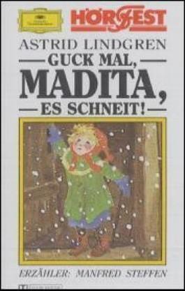 Guck mal, Madita, es schneit