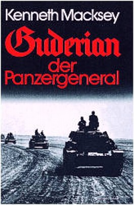 Guderian, der Panzergeneral