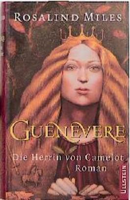 Guenevere 1. Die Herrin von Camelot