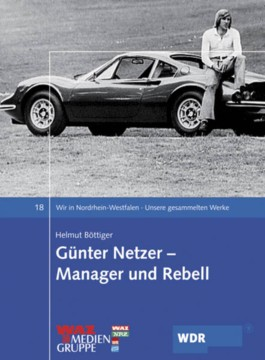 Günter Netzer - Manager und Rebell