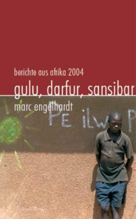 Gulu, Darfur, Sansibar