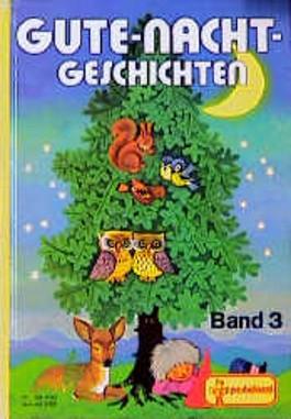 Gute-Nacht-Geschichten, Bd.3