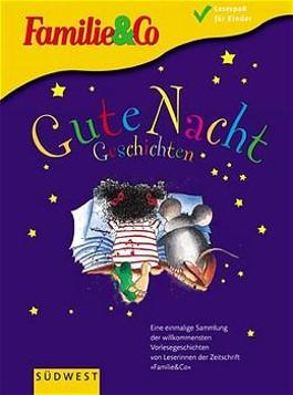 Gute Nacht Geschichten. Von Müttern für ihre Kinder geschrieben