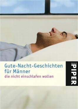Gute-Nacht-Geschichten für Männer, die nicht einschlafen wollen