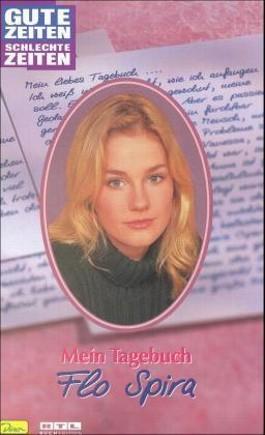 Gute Zeiten, schlechte Zeiten, Mein Tagebuch, Flo Spira