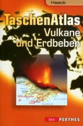 Haack Taschen Atlas Vulkane und Erdbeben