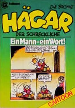 Hägar der Schreckliche. Ein Mann, ein Wort. (Bd. 2). Cartoons.