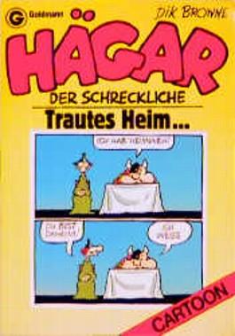 Hägar der Schreckliche. Trautes Heim... (Bd. 13). ( Cartoon).