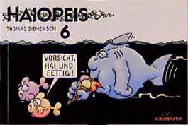 Haiopeis, Bd.6, Vorsicht, Hai und fettig!