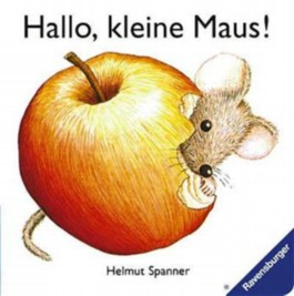 Hallo, kleine Maus!