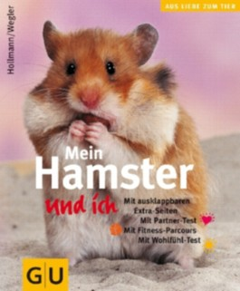 Hamster und ich, Mein