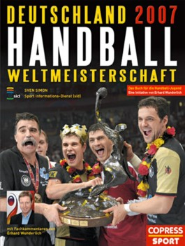Handball Weltmeisterschaft Deutschland 2007