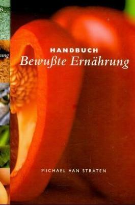 Handbuch Bewußte Ernährung