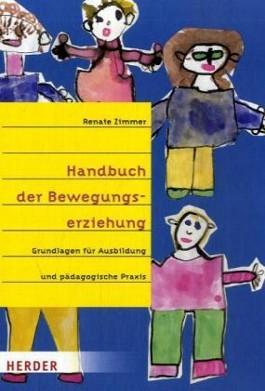 Handbuch der Bewegungserziehung