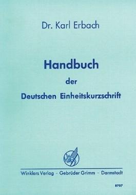 Handbuch der Deutschen Einheitskurzschrift