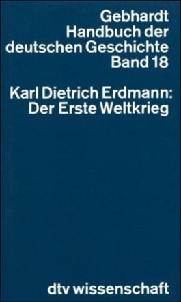 Handbuch der Deutschen Geschichte. Bd.18