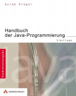 Handbuch der Java-Programmierung. Studentenausgabe.