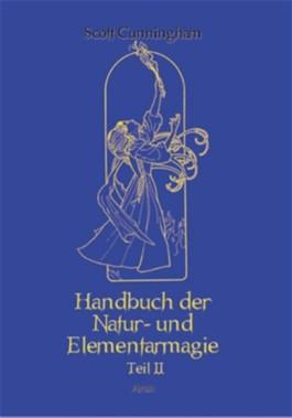 Handbuch der Natur- und Elementarmagie. Tl.2