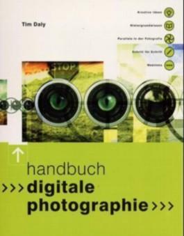 Handbuch Digitale Photographie