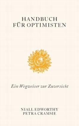 Handbuch für Optimisten / Pessimisten