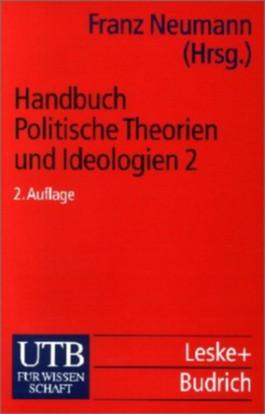 Handbuch Politische Theorien und Ideologien. Tl.2
