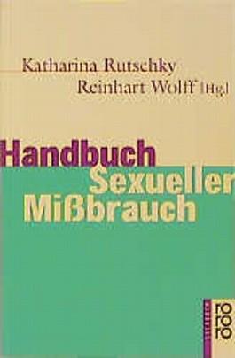 Handbuch Sexueller Mißbrauch