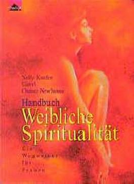 Handbuch weiblicher Spiritualität