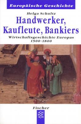 Handwerker, Kaufleute, Bankiers