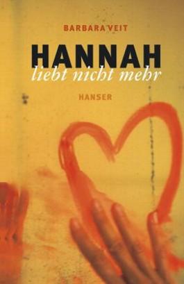 Hannah liebt nicht mehr