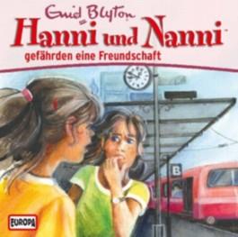 Hanni und Nanni gefährden eine Freundschaft, 1 Audio-CD
