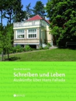 Schreiben und Leben Auskünfte über Hans Fallada